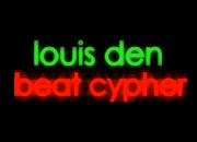 Louis Den Beat Cypher